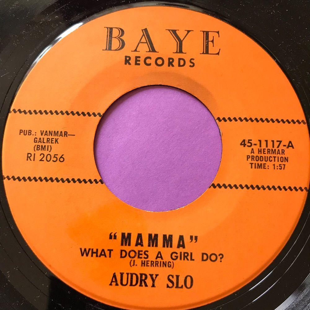 Audrey Slo-Mamma What does a girl do-Baye E+