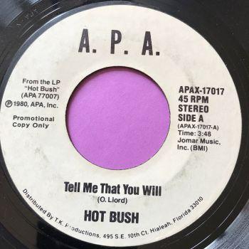Hot Bush-Tell me that you will-APA WD E
