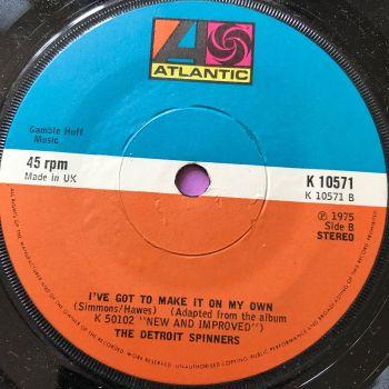 Detroit Spinners-I've got to make it on my own-UK Atlantic M-