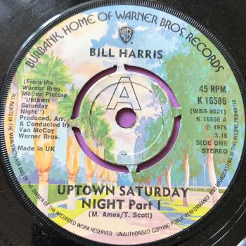 Bill Harris-Uptown Saturday night-UK  WB E