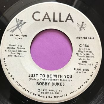 Bobby Dukes-Just to be with you-Calla WD wol E+