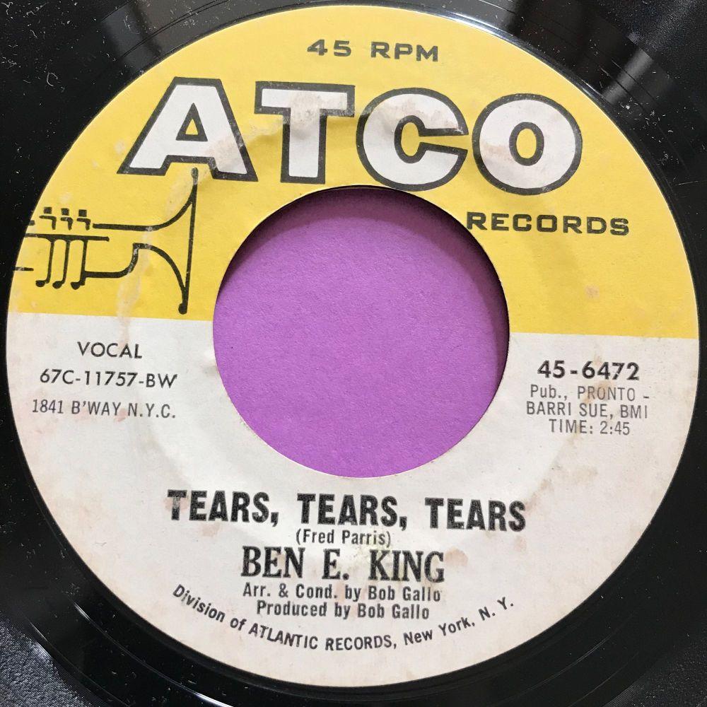 Ben E King-Tears tears tears -Atco E+