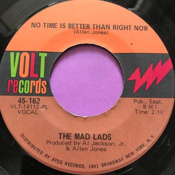 Mad Lads-No time is better than right now-Volt E