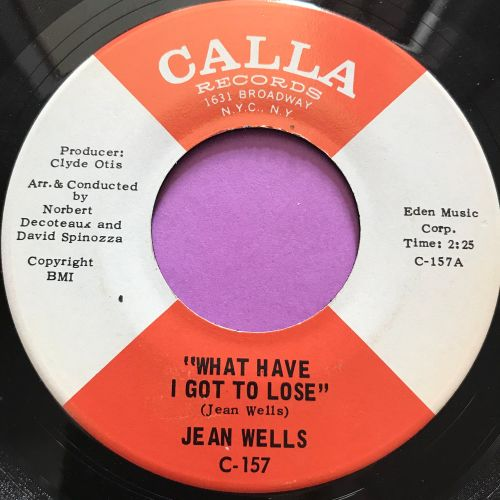 Jean Wells-What have I got to lose-Calla M-