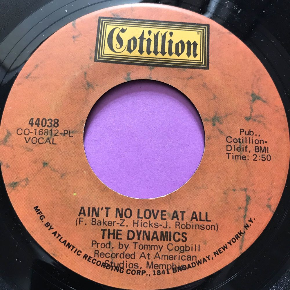 Dynamics-Ain't no love at all-Cotillion E+