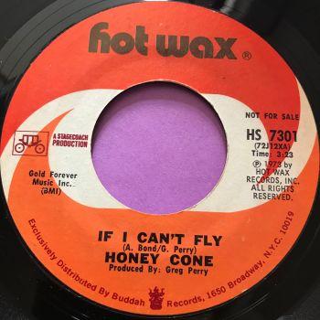 Honey Cone-If I can't fly-Hot wax E+