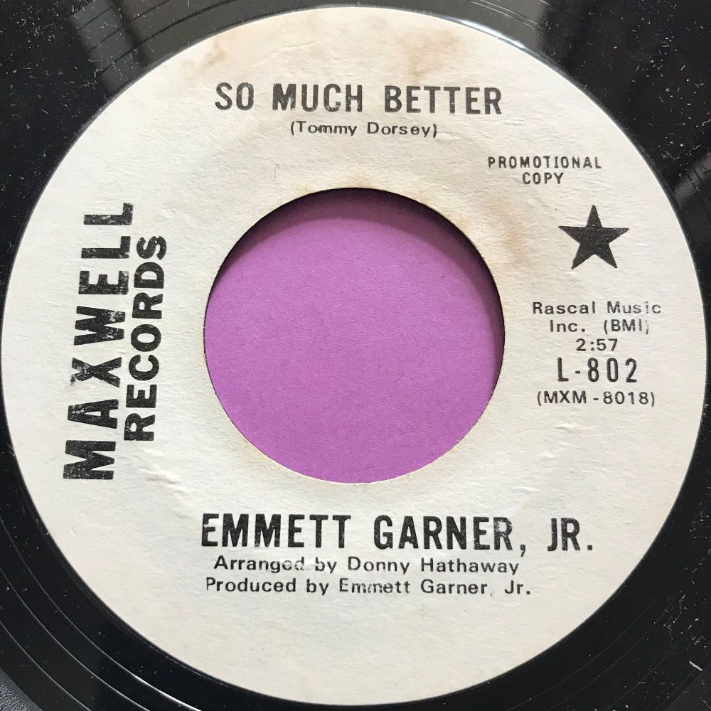 Emmett Garner-So much better-Maxwell WD E+