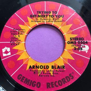 Arnold Blair-Trying to get next to you-Gemigo E