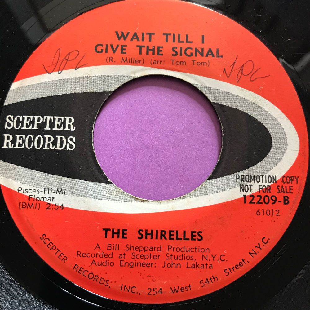 Shirelles-Wait till I give the signal-Scepter wol E+