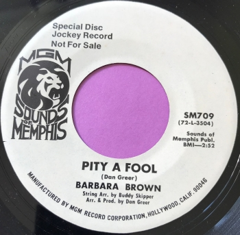 Barbara Brown-Pity a fool-MGM Memphis WD M-