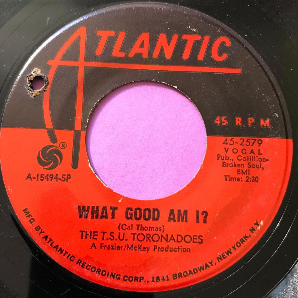 TSU Toronadoes-What good am I-Atlantic E