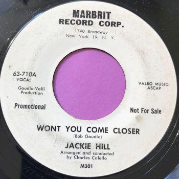 Jackie Hill-Won't you come closer-Marbrit WD E