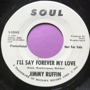 Jimmy Ruffin-I'll say forever my love-Soul WD M-