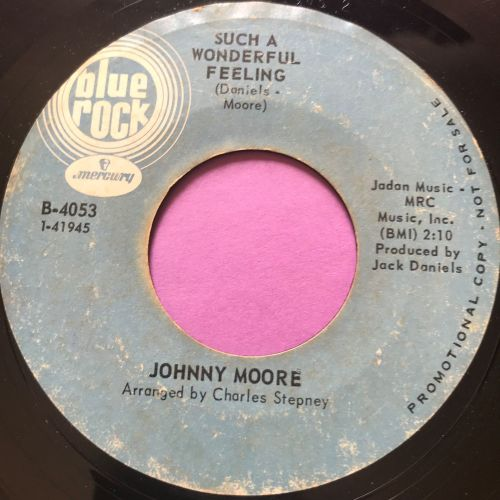 Johnny Moore-Such a wonderful feeling/Without your love-Blue rock E