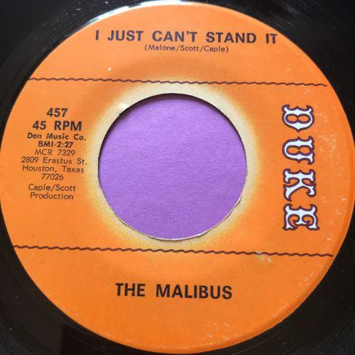 Malibus-I just can't stand it-Duke E+