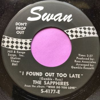 Sapphires-I found out too late-Swan E+