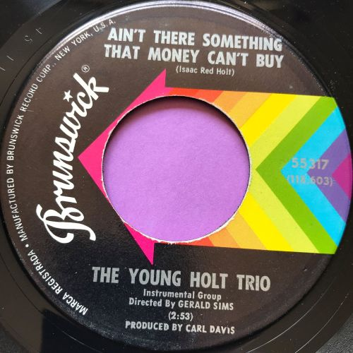 Young Holt Trio-Ain't there something money can't buy-Brunswick M-
