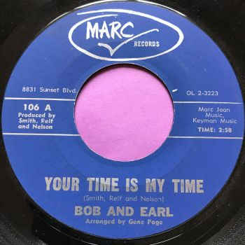 Bob and Earl-Your time is my time-Marc E+