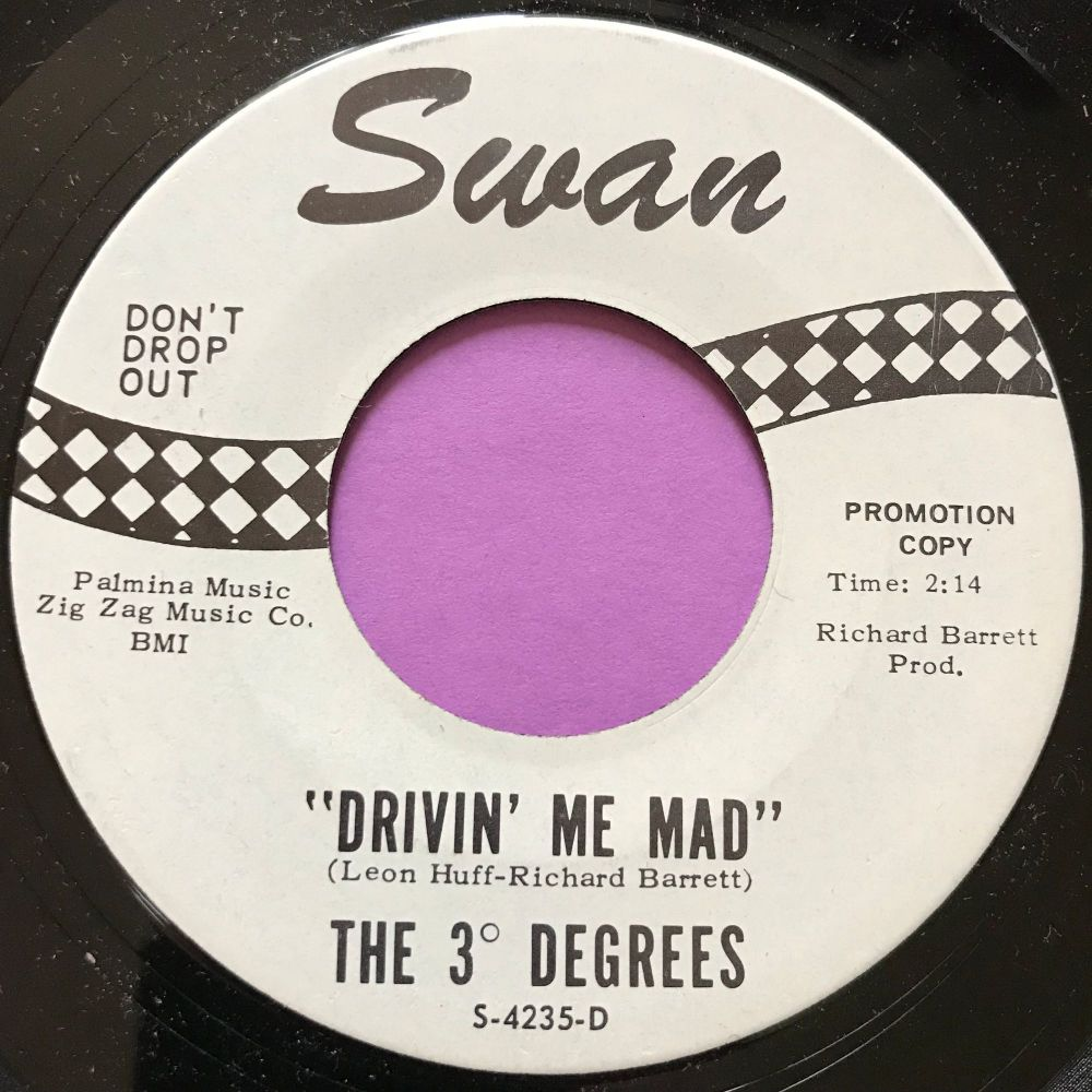 3 Degrees-Drivin' me mad-Swan WD M-