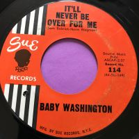 Baby Washington-It'll never be over for me-Sue E