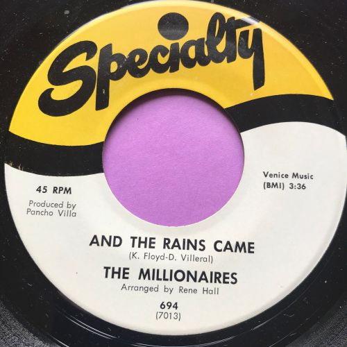 Millionaires-And the rains came-Speciality E+