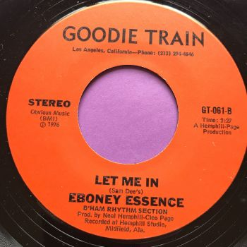 Ebony Essence-Let me in-Goodie train M-