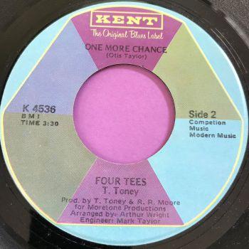 Four Tees-One more chance-Kent E+