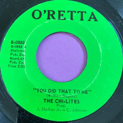 Chi-lites-You did that to me-O'Retta E+