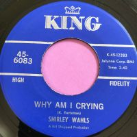 Shirley Wahls-Why am I crying-King E+