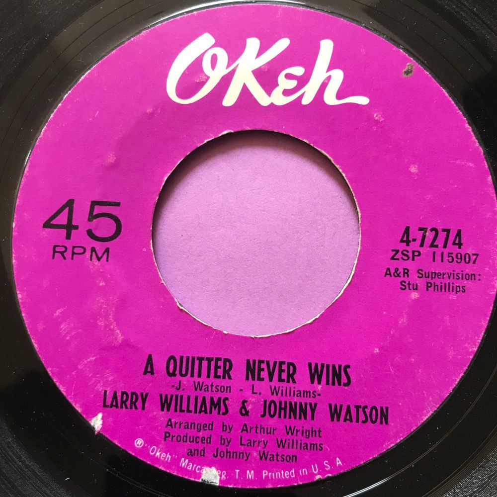 Larry Williams & Johnny Watson-A quitter never wins-Okeh E
