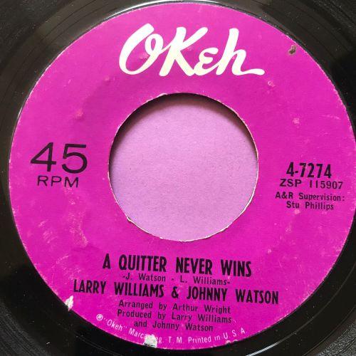 Larry Williams & Johnny Watson-A quitter never wins-Okeh E