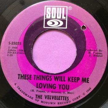 Velvelettes-These things will keep me loving you-Soul E