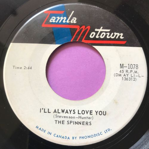 Spinners-I'll always love you-Canadian Tamla Motown E+