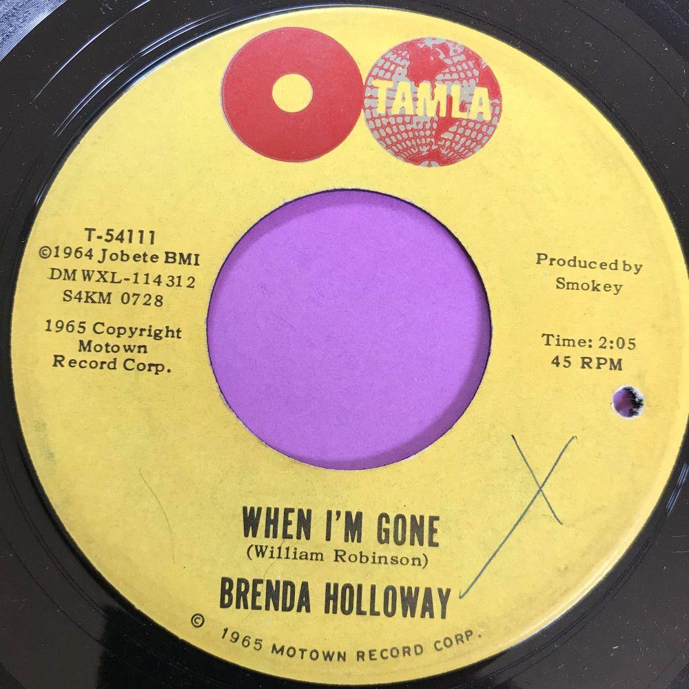 Brenda Holloway-When I'm gone-Tamla wol E+