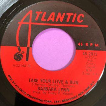 Barbara Lynn-Take your love and run-Atlantic E