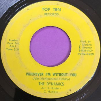 Dynamics-Whenever I'm without you-Top Ten vg+