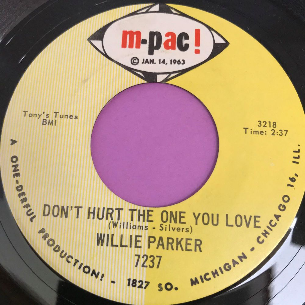 Willie Parker-Don't hurt the one you love-M-Pac E+