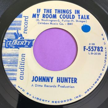 Johnny Hunter-If the things in my room could talk-Liberty Demo stkr E+