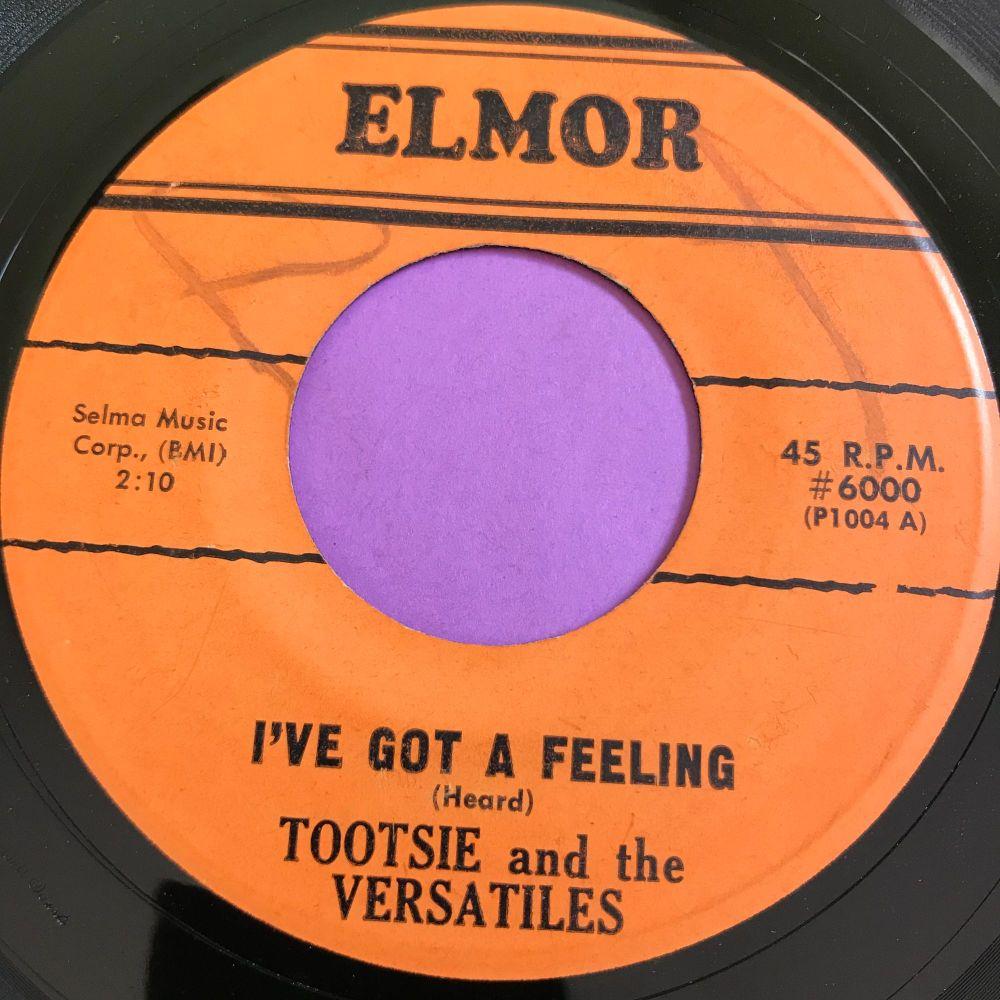 Tootsie and the Versatiles- I've got a feeling-Elmor E+