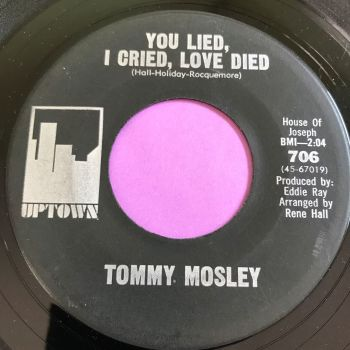 Tommy Mosely-You lied, I cried, love died-Uptown E+
