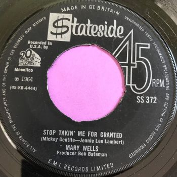 Mary Wells-Stop takin' me for granted-UK Stateside noc E