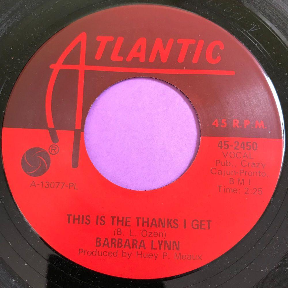 Barbara Lynn-This is the thanks I get-Atlantic E+