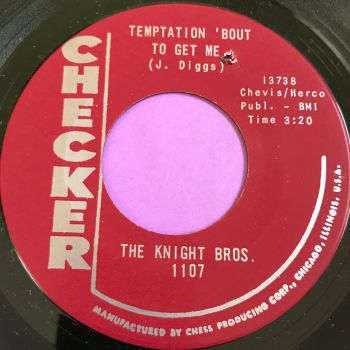 Knight Bros.-Temptation 'bout to get me-Checker E+