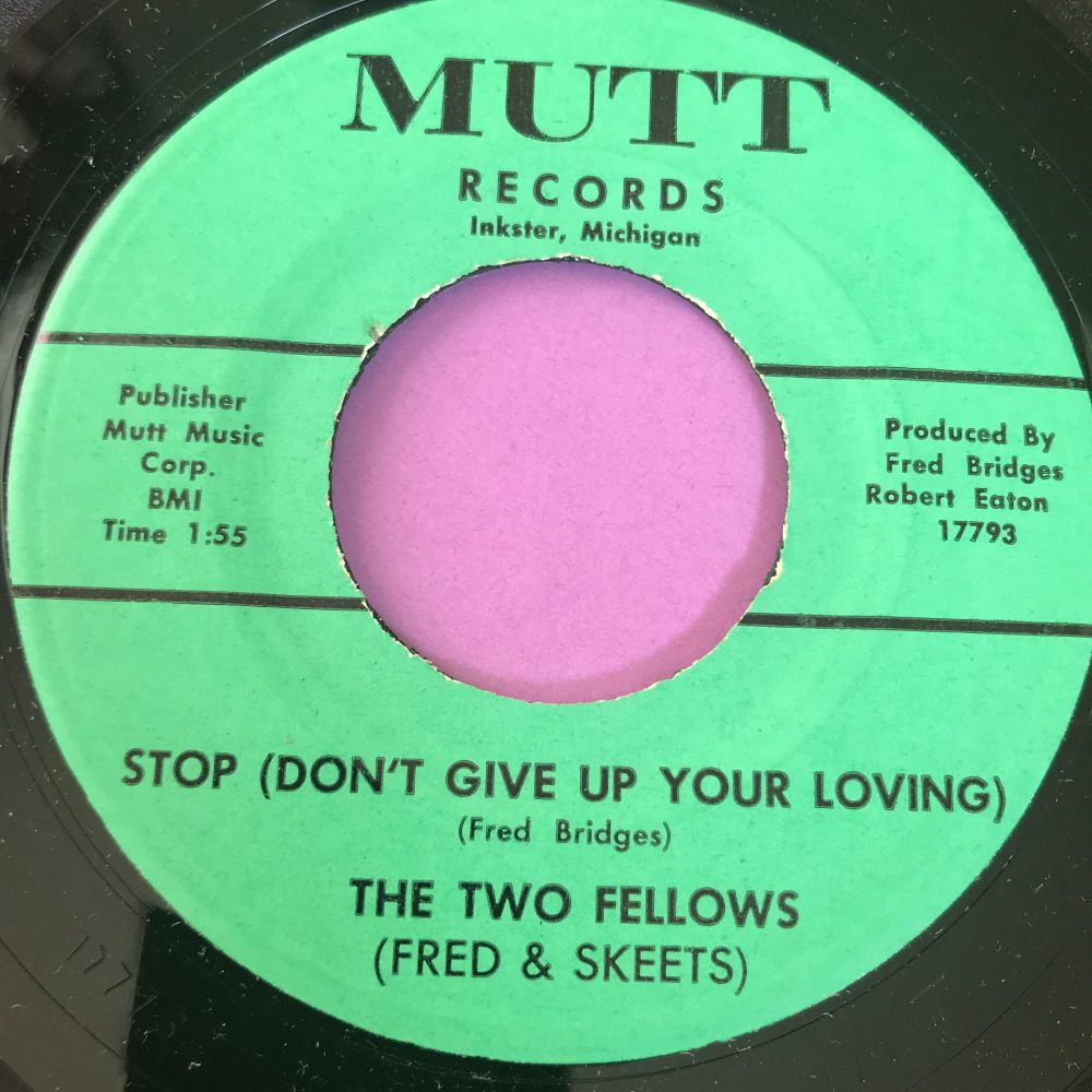 Two Fellows-Stop (Don't give up your loving)- Mutt M-
