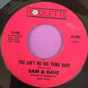 Sam & Dave-You ain't no big thing baby-Roulette E