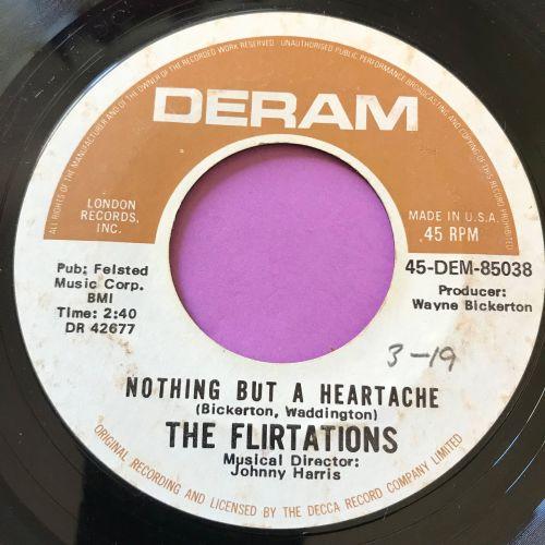 Flirtations-Nothing but a heartache-Deram E