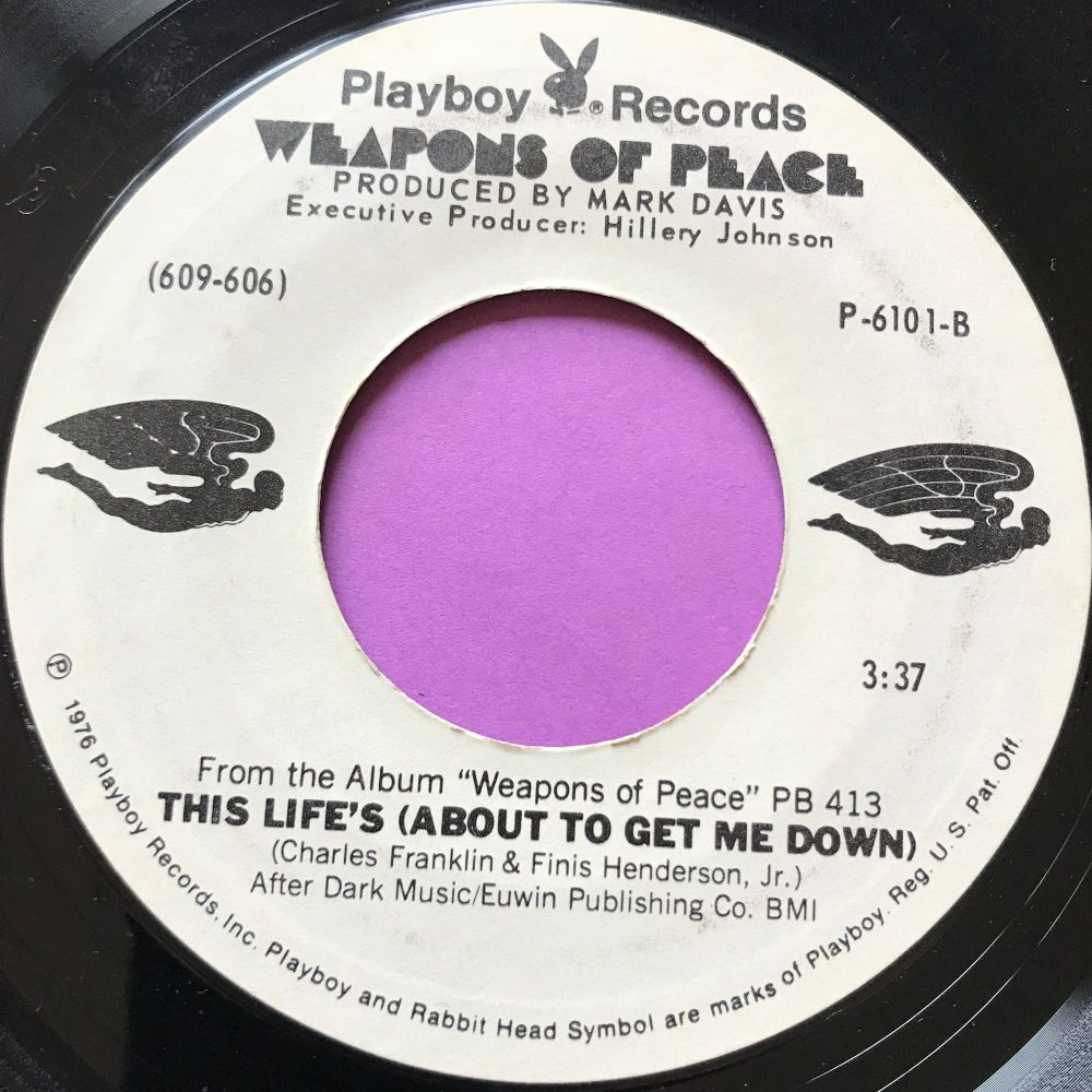 Weapons of peace-This life's about to get me down-Playboy E+