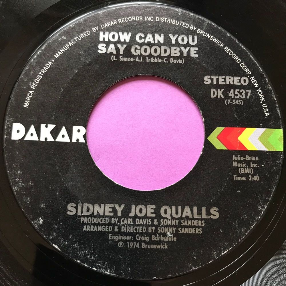 Sidney Joe Qualls-How can you say goodbye-Dakar E+