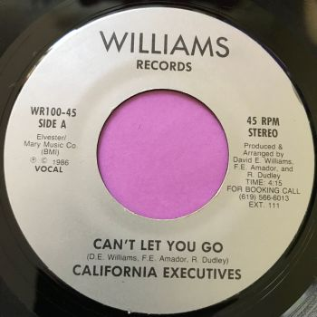 California Executives-Can't let you go-Williams E+