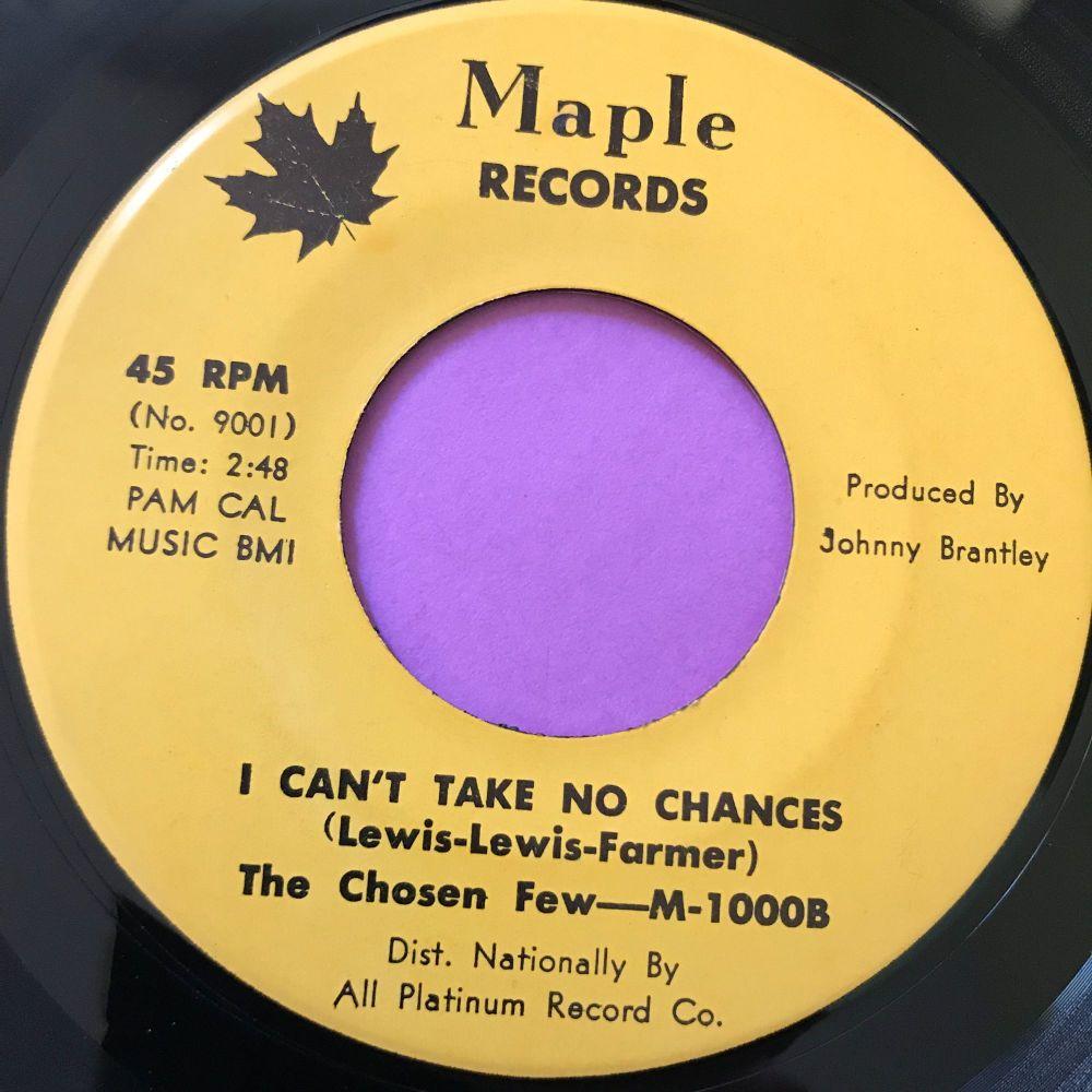 Chosen Few-I can't take no more chances-Maple E+